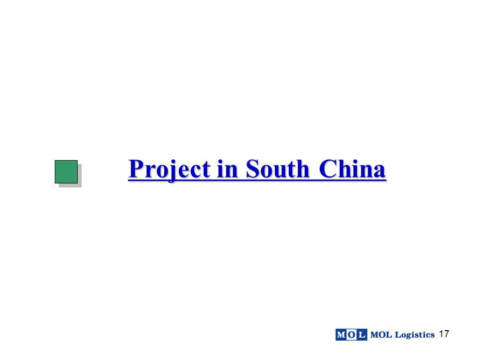 17 Project in South China