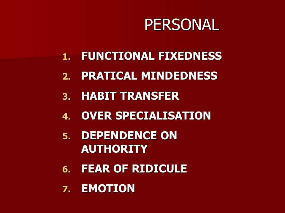 PERSONAL PERSONAL 1. FUNCTIONAL FIXEDNESS 2. PRATICAL MINDEDNESS 3.
