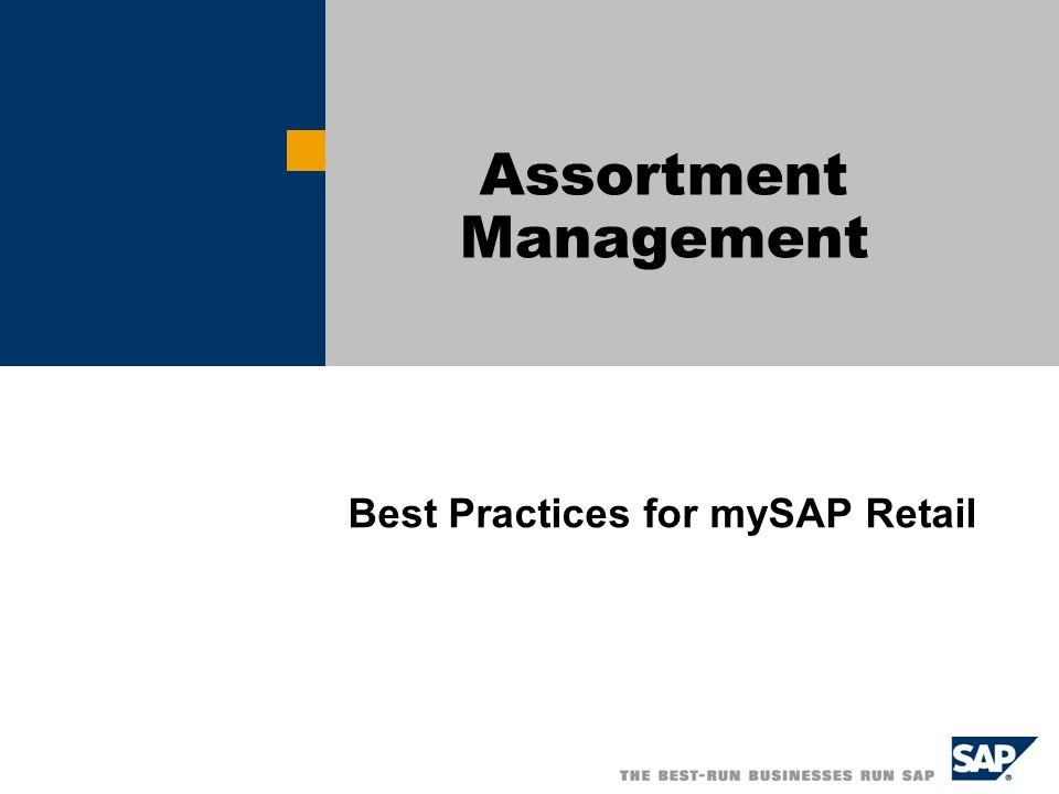 Best Practices for mySAP Retail Assortment Management