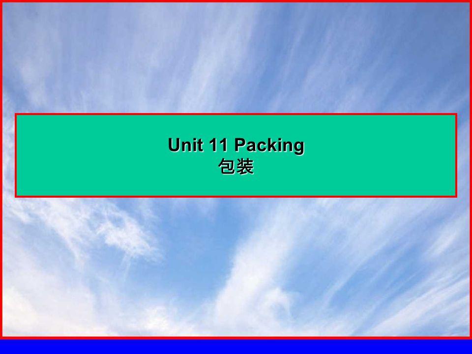 Unit 11 Packing 包装