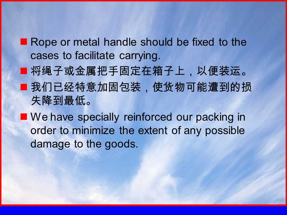 Rope or metal handle should be fixed to the cases to facilitate carrying.