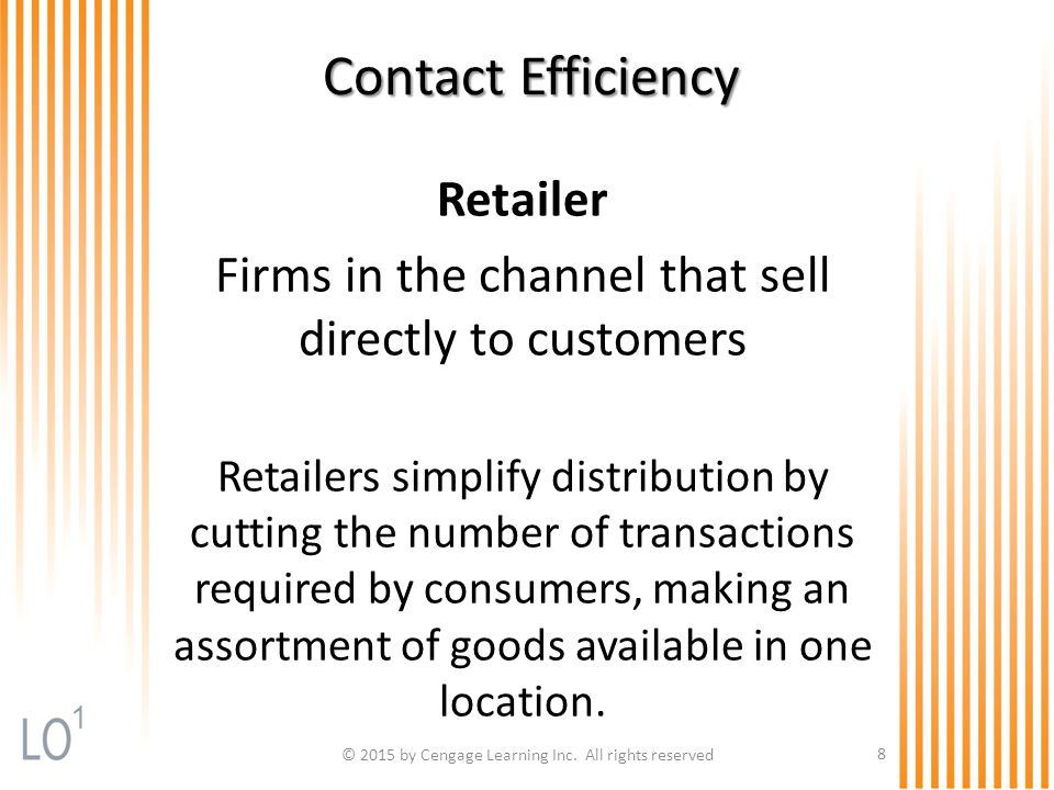 Channel and Retailing Decisions for Services Prioritize customer service by focusing on four areas: Minimizing wait times Managing service capacity Improving service delivery Establishing channel-wide network coherence © 2015 by Cengage Learning Inc.