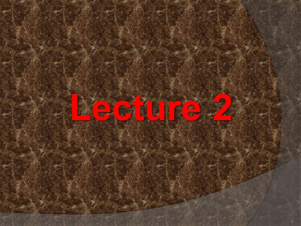 Lecture 2 4