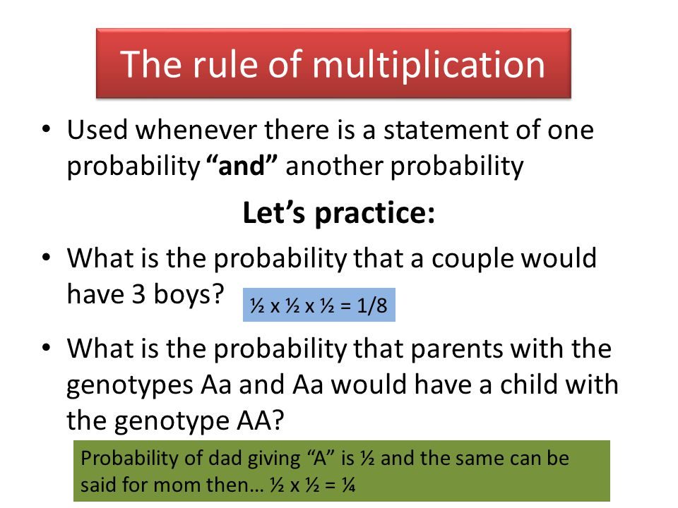 """The rule of multiplication Used whenever there is a statement of one probability """"and"""" another probability Let's practice: What is the probability tha"""