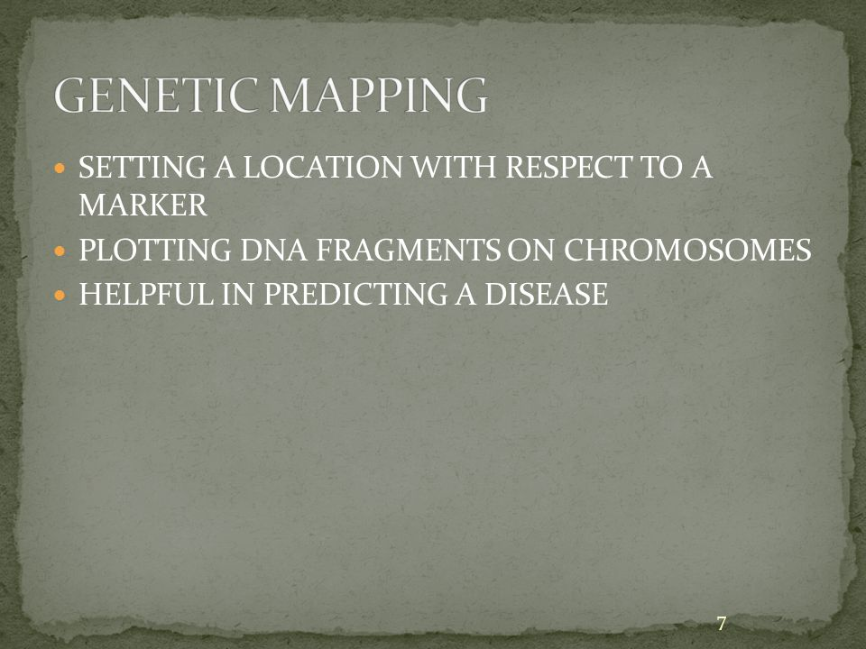 SETTING A LOCATION WITH RESPECT TO A MARKER PLOTTING DNA FRAGMENTS ON CHROMOSOMES HELPFUL IN PREDICTING A DISEASE 7