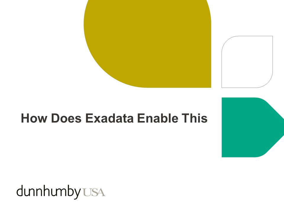 How Does Exadata Enable This