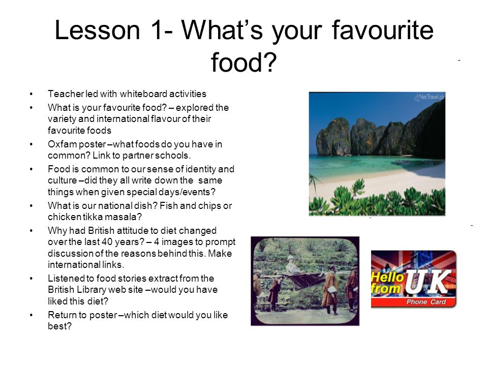 Lesson 1- What's your favourite food.