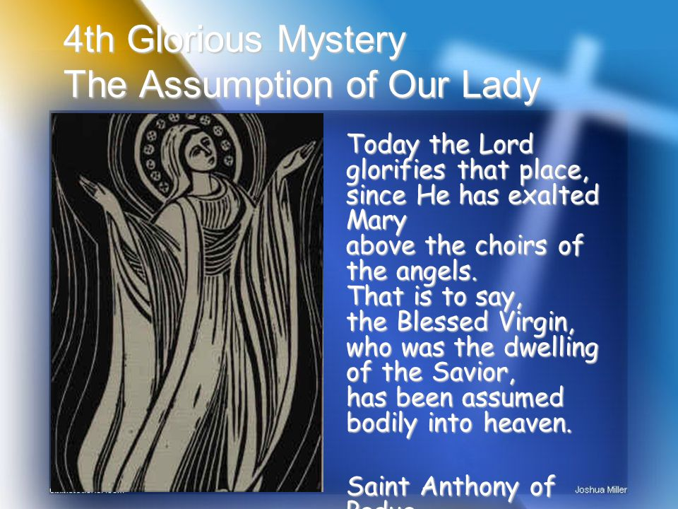 5th Glorious Mystery The Coronation of Our Lady Heavenly Father, as we offer you this mystery, we pray that we may keep our spiritual eyes fixed on the things of Heaven, we pray that that Kingdom of Heaven be enthroned in our hearts as we open them to Jesus and Mary.