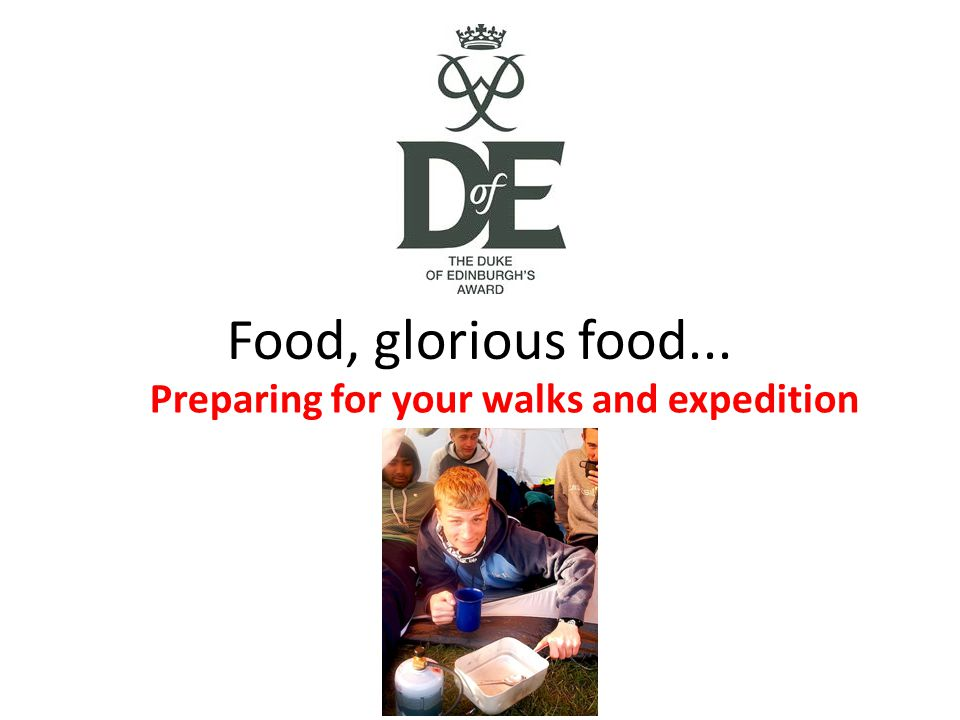 Food, glorious food... Preparing for your walks and expedition