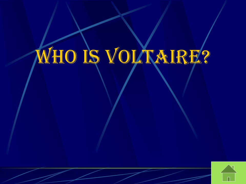 Who is Voltaire
