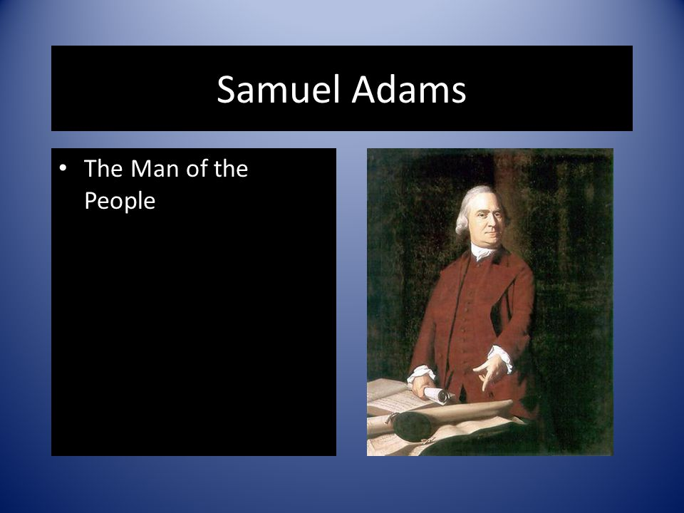 Samuel Adams The Man of the People