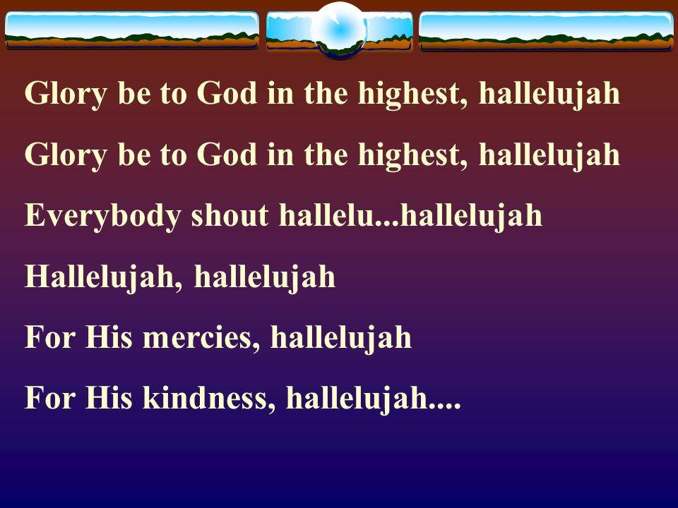 Satan shame unto you Chorus: All power belong to Jesus (((((((((((((((((((((()))))))))))))))))))))) Hosanna in the highest Hosanna in the highest The
