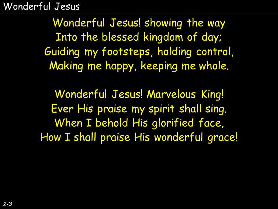 Wonderful Jesus 3-3 Wonderful Jesus.
