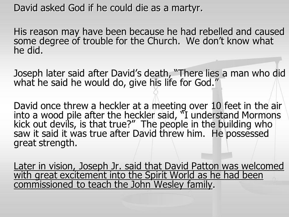 David asked God if he could die as a martyr. His reason may have been because he had rebelled and caused some degree of trouble for the Church. We don