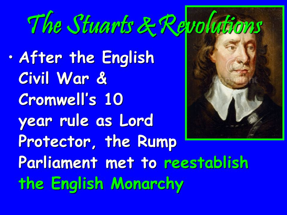 The Restoration & the Glorious Revolution