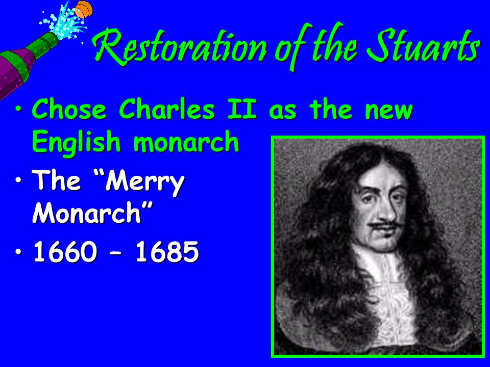 The Stuarts &Revolutions After the English Civil War & Cromwell's 10 year rule as Lord Protector, the Rump Parliament met to reestablish the English M