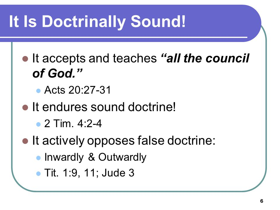 6 It Is Doctrinally Sound.