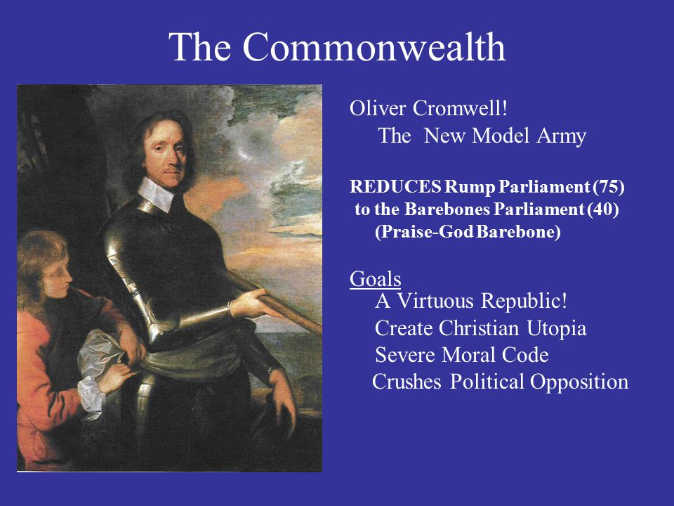 The Commonwealth Oliver Cromwell.