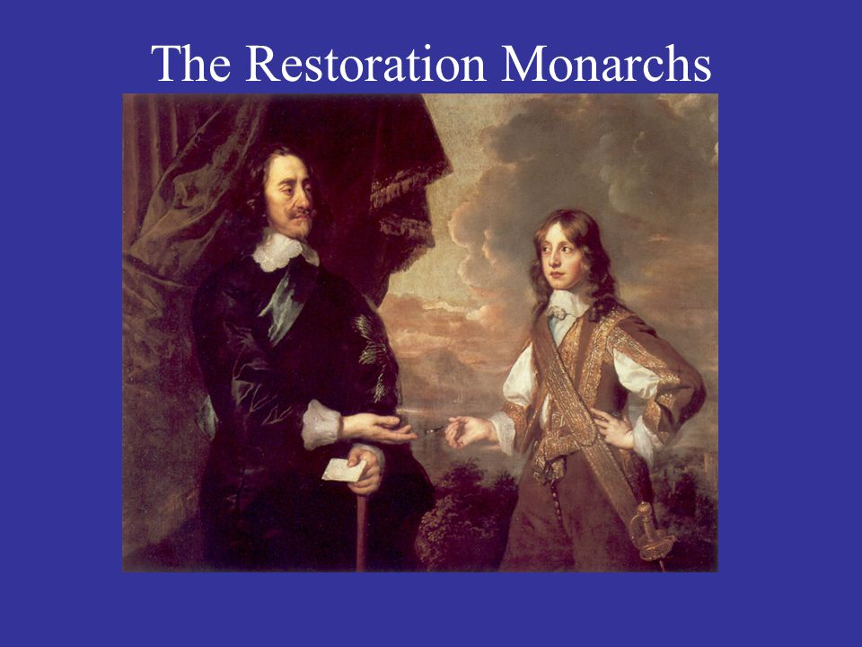 The Restoration Monarchs