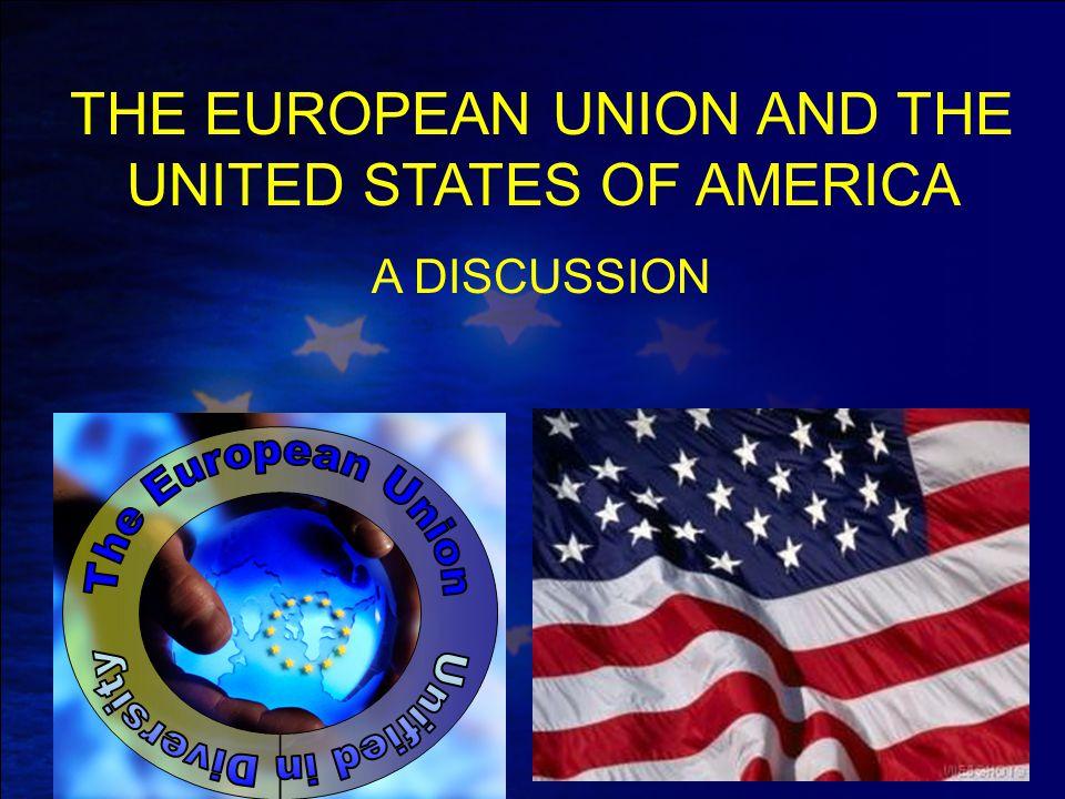 EU's FUTURE AND THE IMPACT ON THE USA An EU drifting apart or An EU more unified