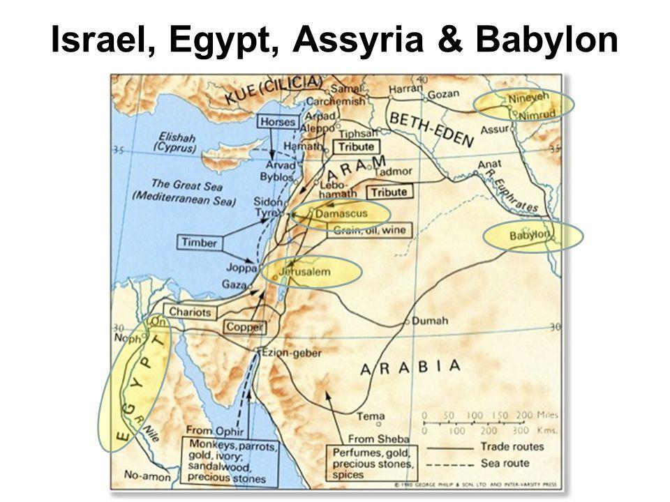 Israel, Egypt, Assyria & Babylon