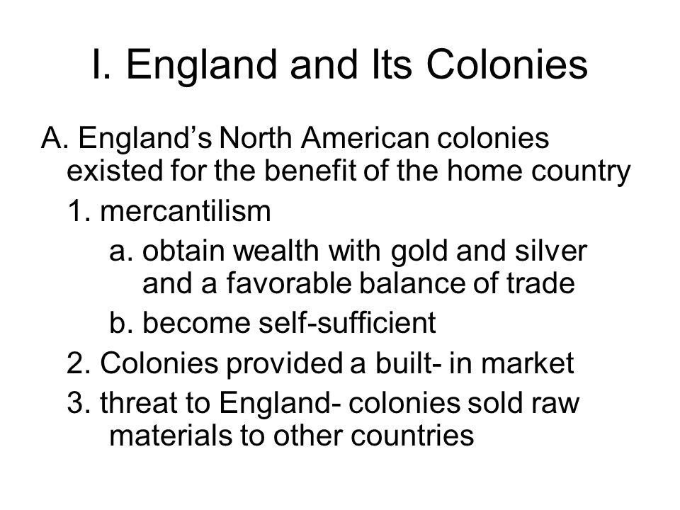 I.England and Its Colonies A.