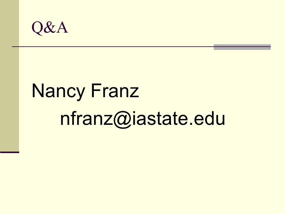 Q&A Nancy Franz nfranz@iastate.edu