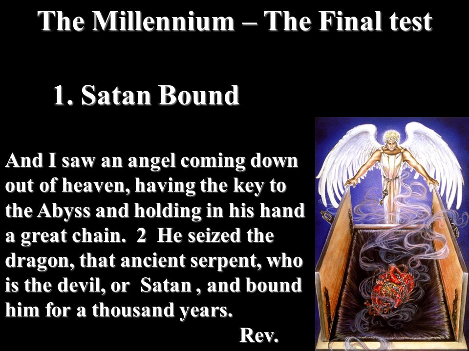 The Millennium – The Final test 1.