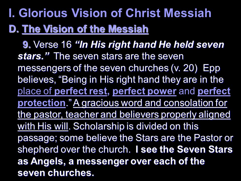 I. Glorious Vision of Christ Messiah D. The Vision of the Messiah 9.