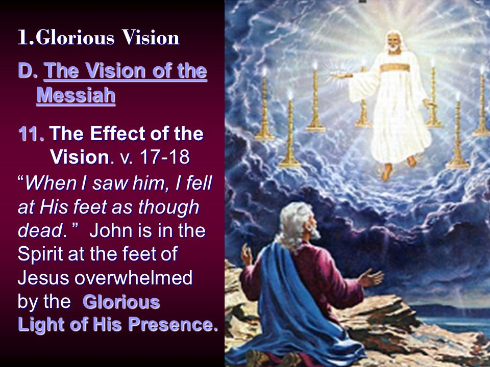 1.Glorious Vision D. The Vision of the Messiah 11.