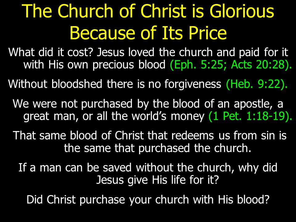The Church of Christ is Glorious Because of Its Builder The prophets foretold the establishment of the church.