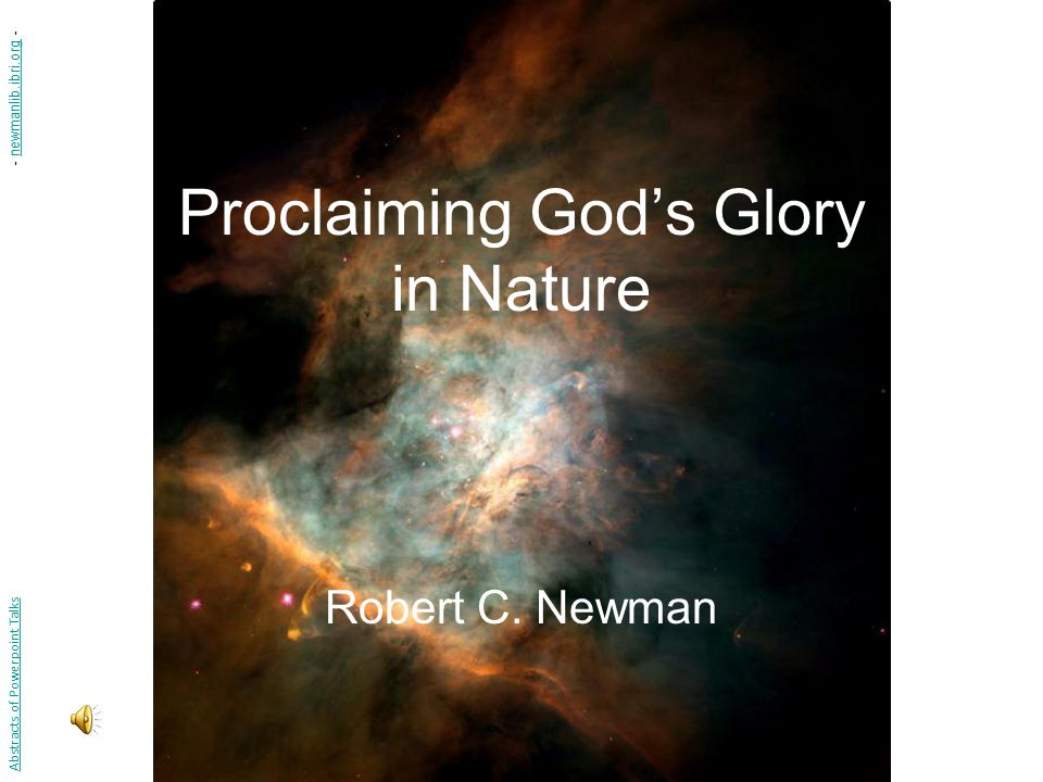 Proclaiming God's Glory in Nature Robert C.