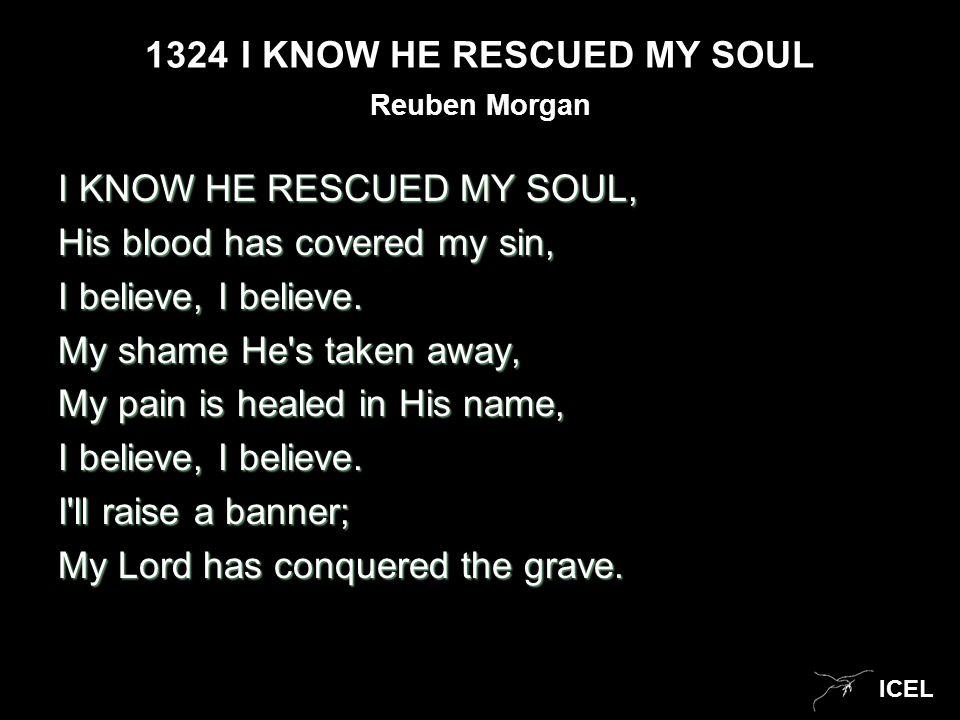 ICEL My Redeemer lives, my Redeemer lives; My Redeemer lives, my Redeemer lives.