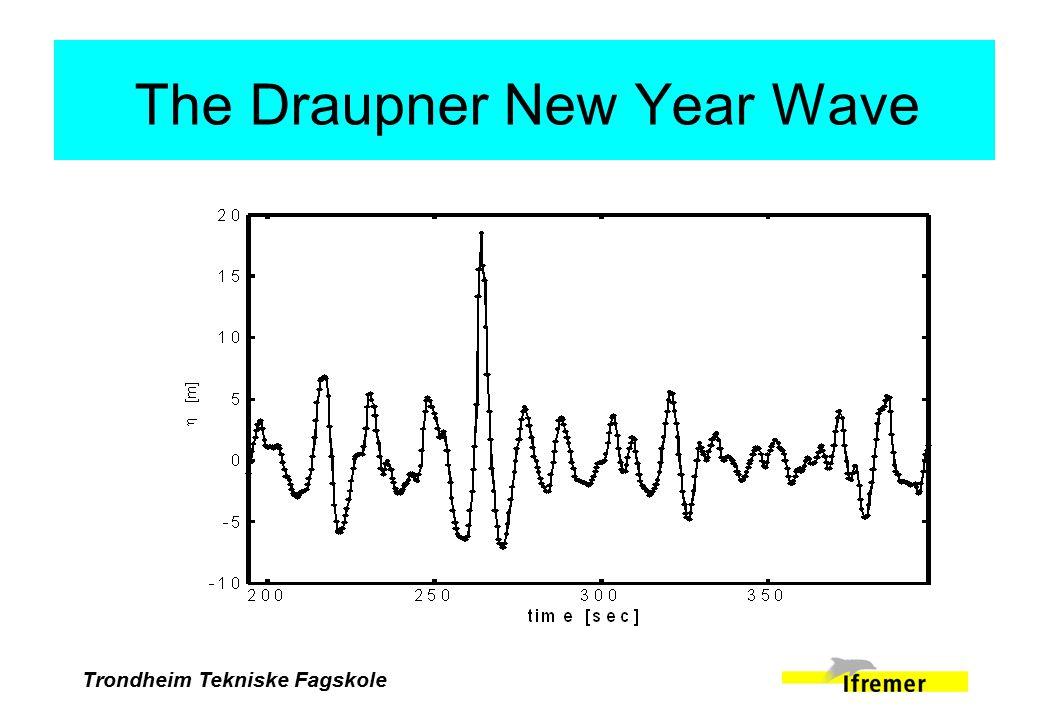 Trondheim Tekniske Fagskole The Draupner New Year Wave