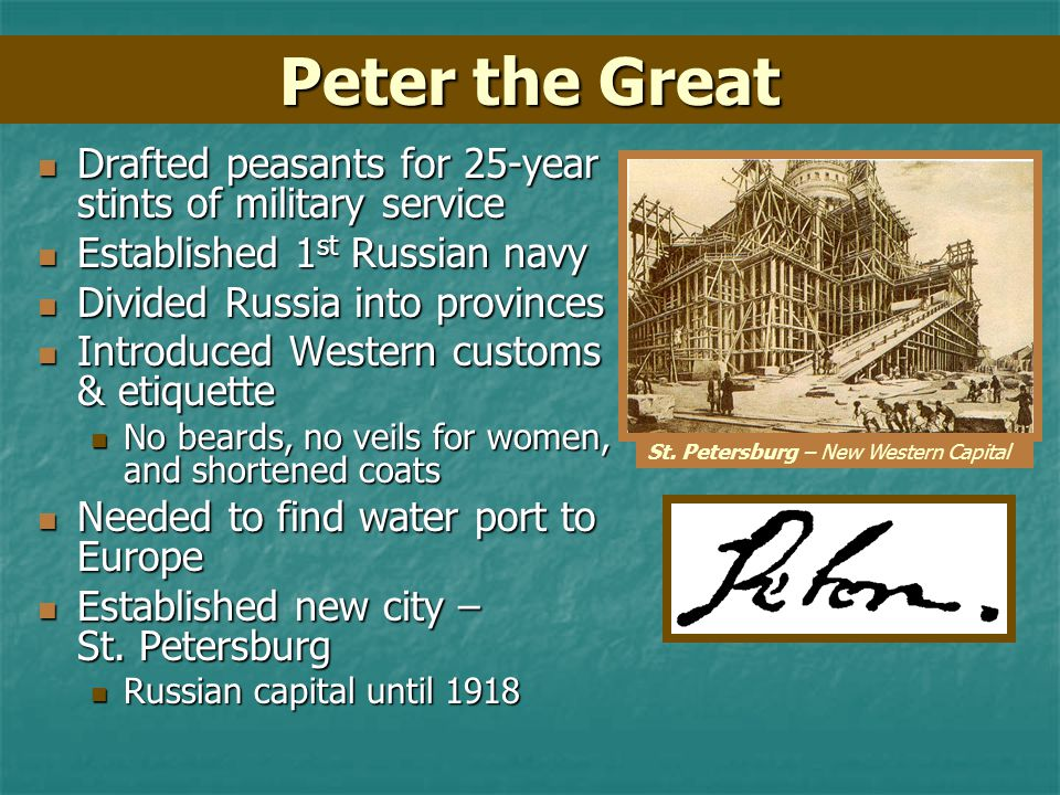 Peter the Great Peter the Great Absolutist – believed in Divine right of Kings Absolutist – believed in Divine right of Kings Made trip to the West –