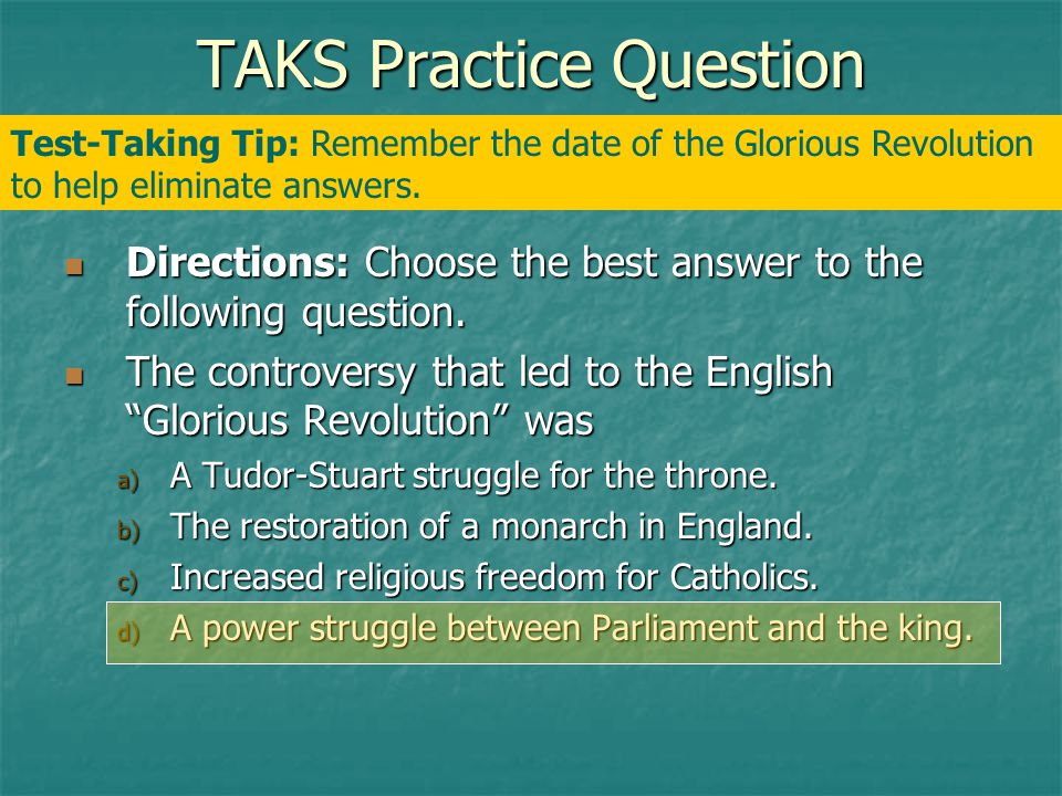 TAKS Practice Question Directions: Choose the best answer to the following question.