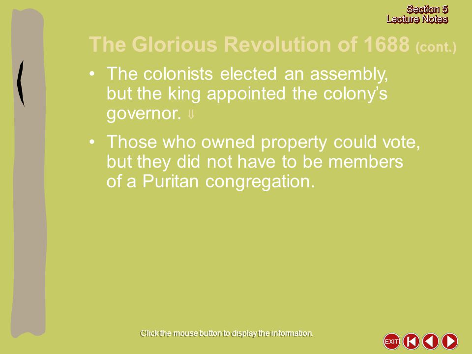 The colonists elected an assembly, but the king appointed the colony's governor.