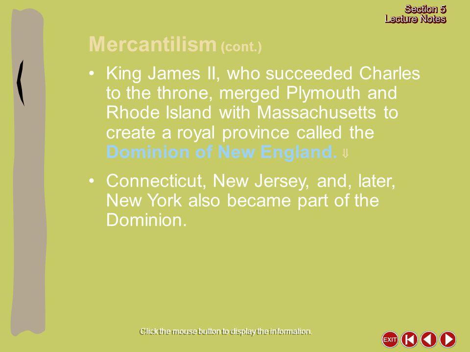 King James II, who succeeded Charles to the throne, merged Plymouth and Rhode Island with Massachusetts to create a royal province called the Dominion
