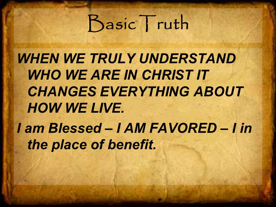 Ephesians 1:11-12 It s in Christ that we find out who we are and what we are living for.