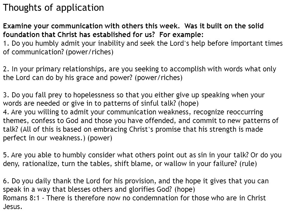 Thoughts of application Examine your communication with others this week.