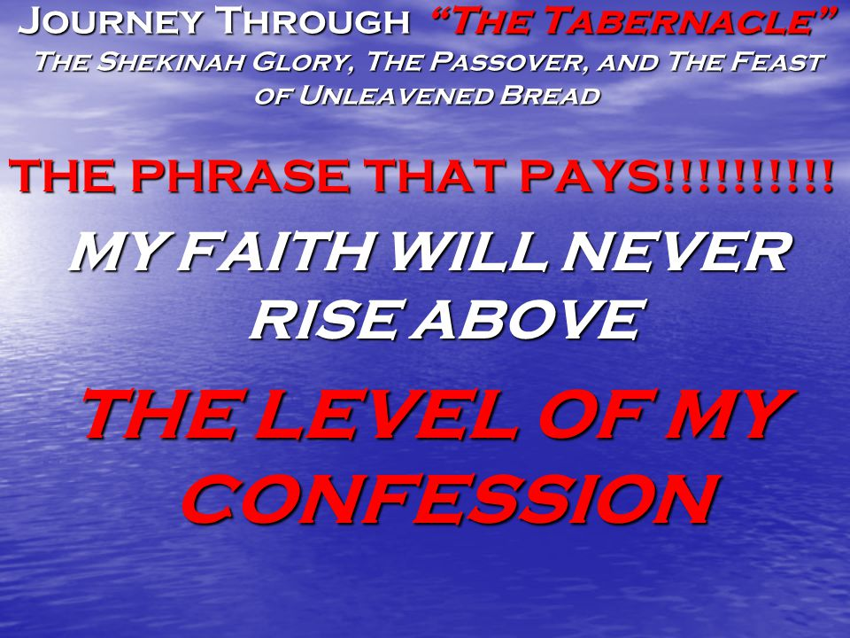 Journey Through The Tabernacle The Shekinah Glory, The Passover, and The Feast of Unleavened Bread The Picture I See Passover Indicates God's mercy to me in spite of my sinful nature.