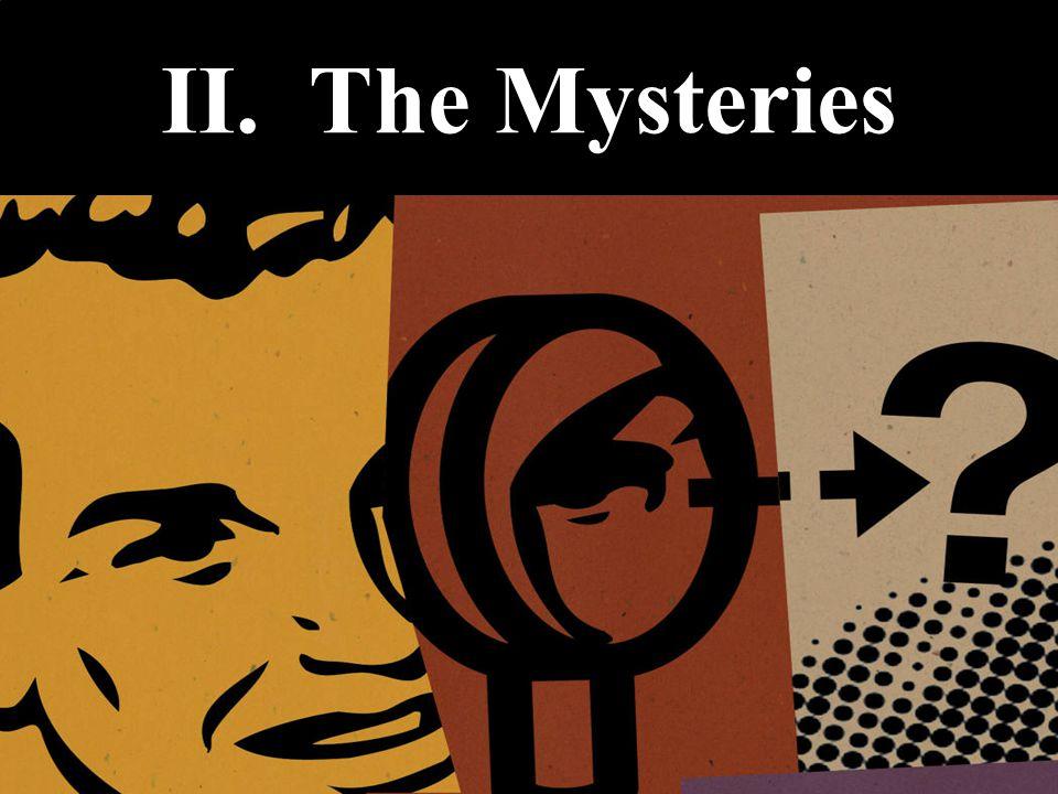 II. The Mysteries
