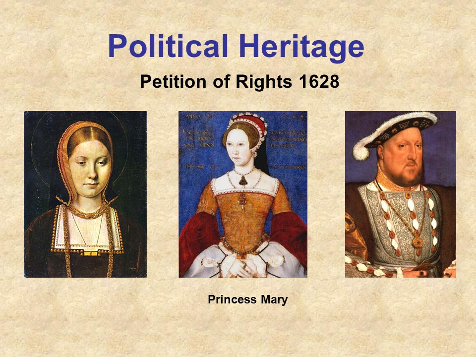 Political Heritage Princess Mary Petition of Rights 1628