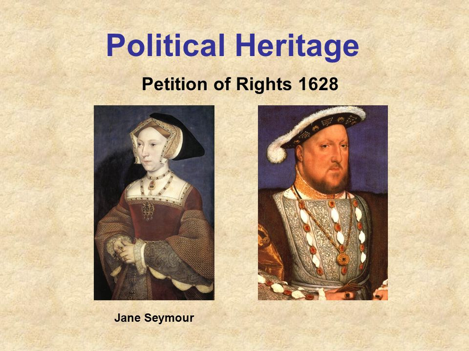 Political Heritage Petition of Rights 1628 Jane Seymour