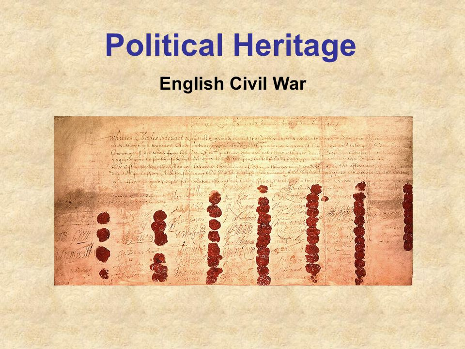 Political Heritage English Civil War