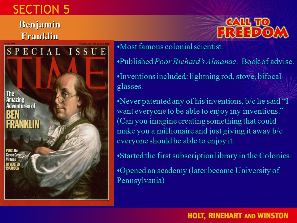 SECTION 5 Benjamin Franklin Most famous colonial scientist.Most famous colonial scientist.