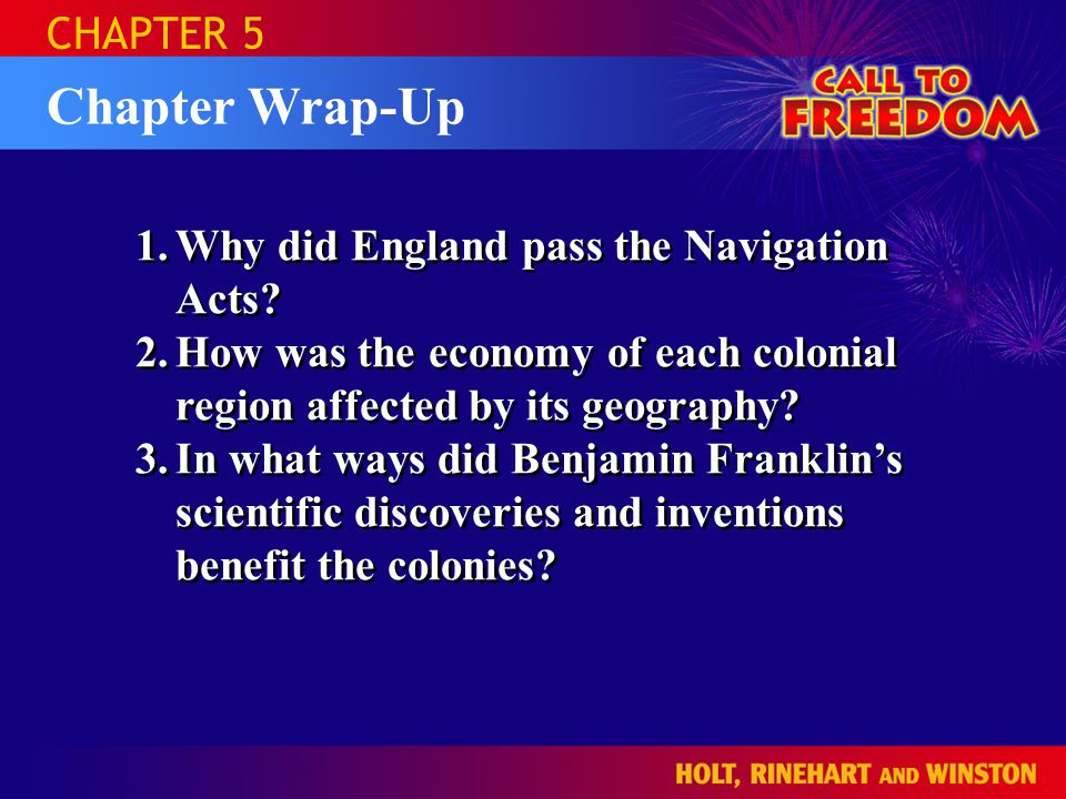 Chapter Wrap-Up CHAPTER 5 1.Why did England pass the Navigation Acts.