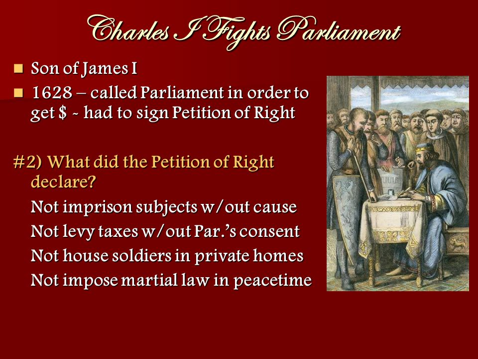 Charles I Fights Parliament #3) After agreeing to the petition, what did Charles do and WHY.