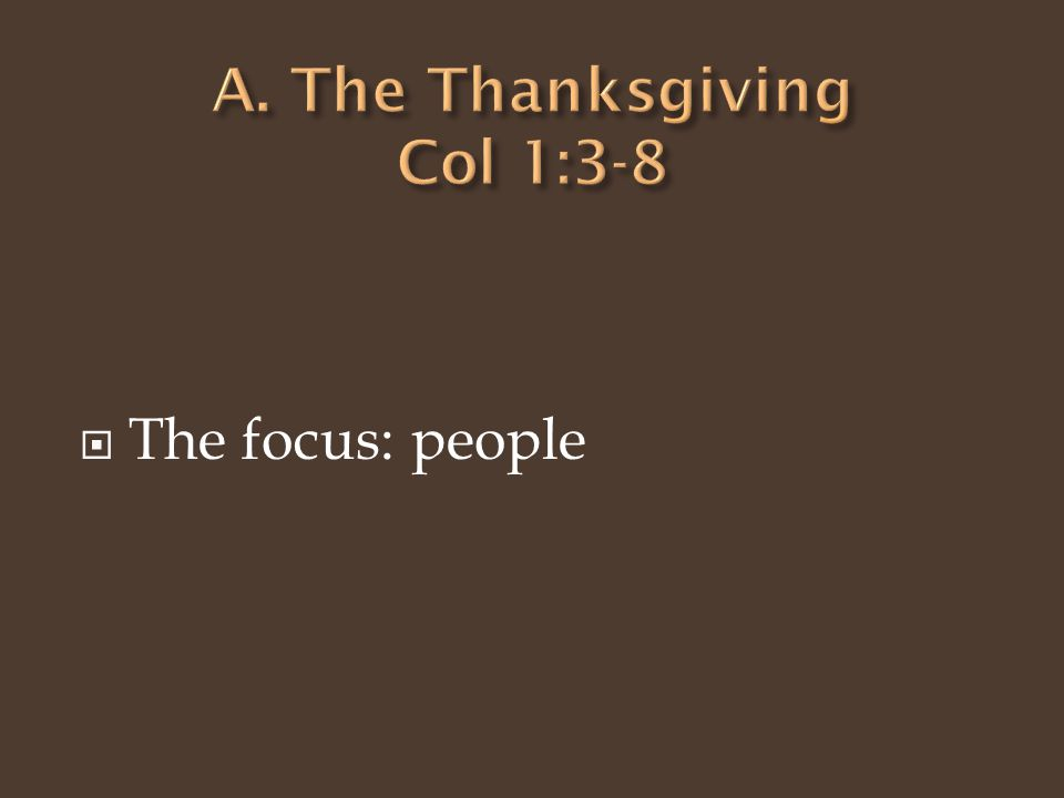  The focus: people