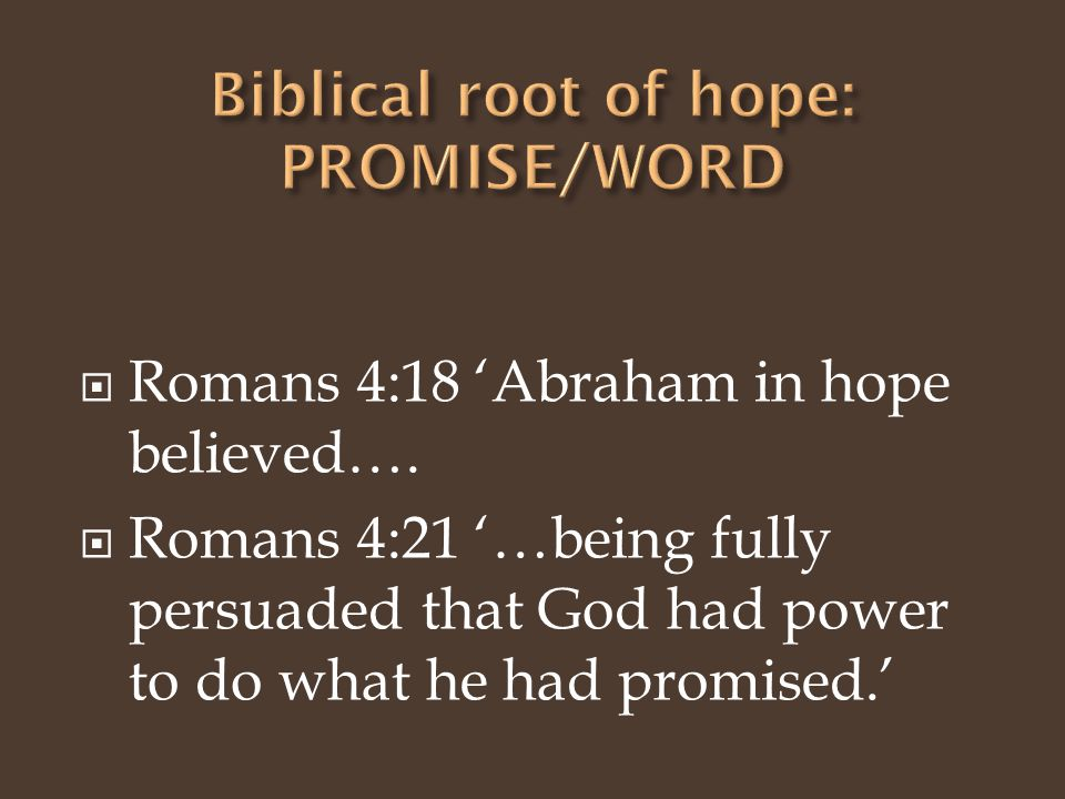  Romans 4:18 'Abraham in hope believed….